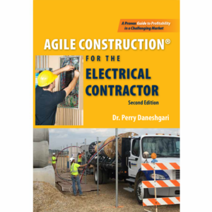 Agile Construction® for the Electrical Contractor Second Edition
