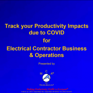 Track you Productivity Impacts Due to COVID – 1 Hour Seminar