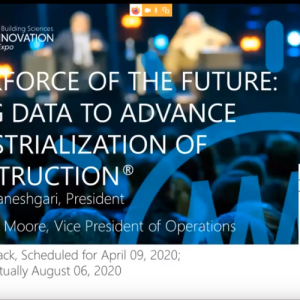 Workforce of the future: Using data to Advance industrialization of construction – Webinar
